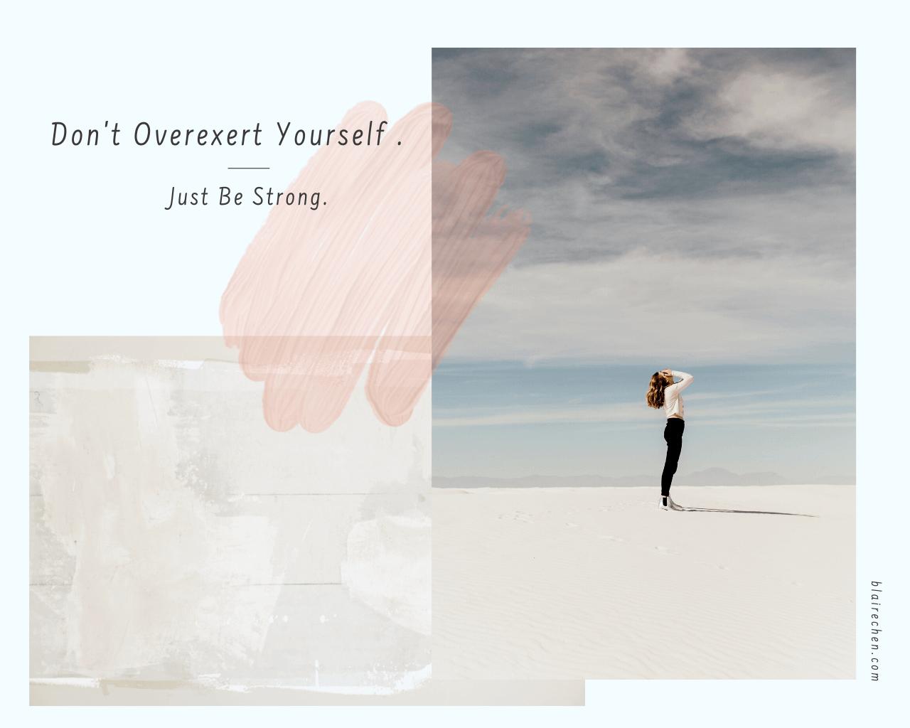 你習慣逞強嗎?5 個心態調整,讓你不用受委屈、就能成為真正堅強的自己!